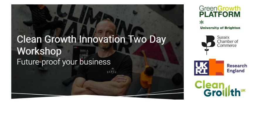 FREE Clean Growth Innovation South East 21 May + 18 June 2020