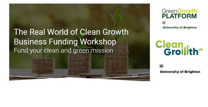 FREE The Real World of Clean Growth Business Funding Workshop