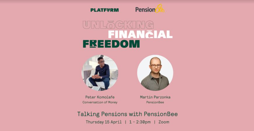 PLATF9RM Unlocking Financial Freedom: Talking Pensions with PensionBee