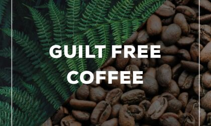 Guilt-free Coffee