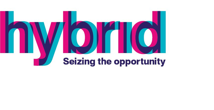 Hybrid – seizing the opportunity (virtual and in-person)