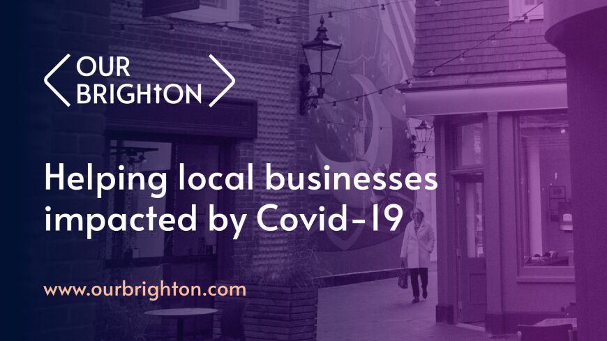 Our Brighton: Helping local businesses impacted by Covid-19